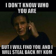 Don't steal y KOM!